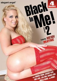 Black in Me! Vol. 2 porn DVD from Elegant Angel.