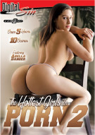 Hottest Girls In Porn 2, The Porn Movie