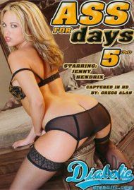 Ass for Days 5 Porn Movie