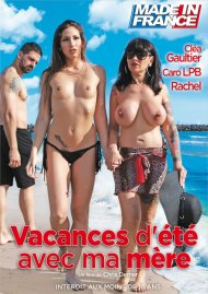 Summer Vacations with My Mother (French) Porn Video