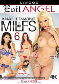 Anal Craving MILFs 6 HD porn video from Evil Angel.