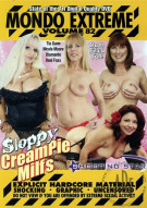Mondo Extreme 82: Sloppy Cream Pie Milfs Porn Movie