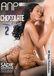 Chocolate Love 2 Porn Movie