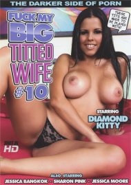 Fuck My Big Titted Wife #10 Movie