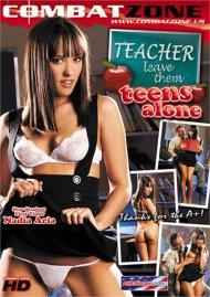 Teacher Leave Them Teens Alone Porn Video
