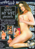 Screw My Wife, Please #75: 75th Anniversary Diamond Edition Porn Video