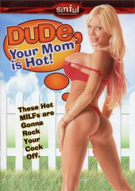 Dude, Your Mom is Hot! Porn Movie