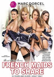French Maids to Share 4K HD DVD porn movie from Marc Dorcel.