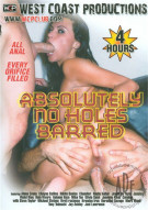 Absolutely No Holes Barred Porn Video