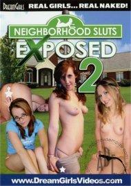 Neighborhood Sluts Exposed 2