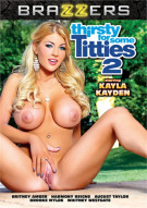 Thirsty For Some Titties 2 Porn Movie