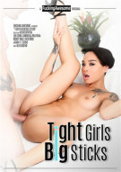 Tight Girls Big Sticks Porn Movie