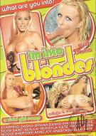 Im Into Blondes Porn Movie