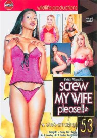 Screw My Wife, Please #53 Porn Movie