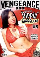 Dippin Chocolate 5 Porn Movie