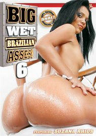 Big Wet Brazilian Asses! 6 Porn Movie