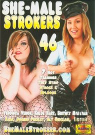 She-Male Strokers 46 Porn Movie