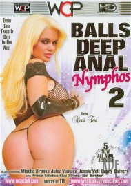 Balls Deep Anal Nymphos 2 Movie