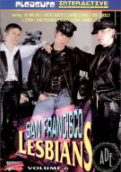 San Francisco Lesbians 6 Porn Movie