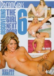 Discovering The Girl Next Door 6 Porn Movie