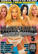 Transsexual Talent Show 5 Porn Movie