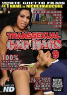 Transsexual Gag Hags 9 Porn Movie