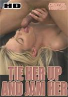 Tie Her Up And Jam Her Porn Video