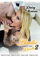 Blondie Wants The Dick 2 Porn Video