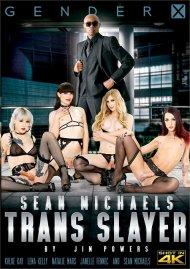 Sean Michaels: Trans Slayer Movie