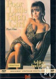 Poor Little Rich Girl Part One Porn Movie
