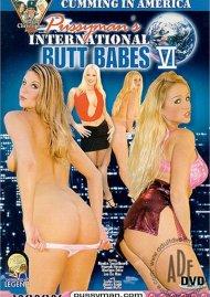 Pussymans International Butt Babes 6 Porn Movie
