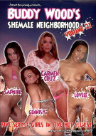Buddy Woods Shemale Neighborhood 2 Porn Movie