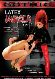 Gothic- Latex Hunger Part 2 Porn Video