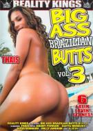 Big Ass Brazilian Butts Vol. 3 Porn Movie