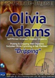 "Femorg: Olivia Adams ""Dripping"" Porn Video"