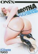 Brotha Fuckers Porn Movie