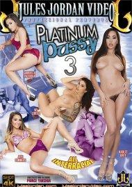 Platinum Pussy 3 DVD porn movie from Jules Jordan Video.