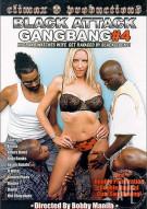 Black Attack GangBang #4 Porn Movie