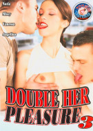 Double Her Pleasure #3 Porn Video