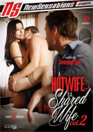Hotwife Is A Shared Wife Vol. 2, A Porn Movie