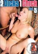 2 Dicks 1 Chick Vol. 5 Porn Movie