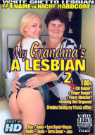 My Grandmas A Lesbian 2 Porn Movie
