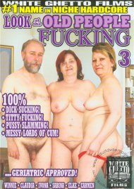 Look At The Old People Fucking 3 Porn Movie