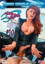 Joanna Jet The Trans Milf #10 Porn Movie