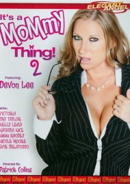 Its a Mommy Thing 2 Porn Movie