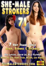 She-Male Strokers 71 Porn Movie