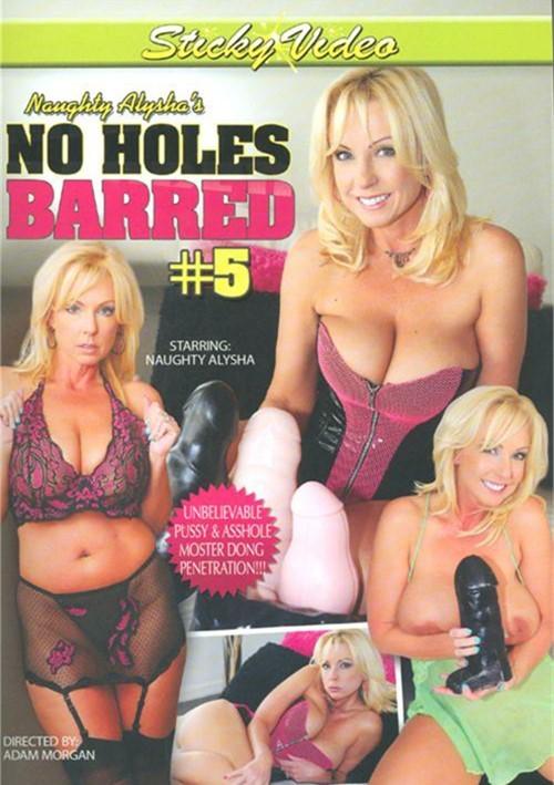 Naughty Alysha's No Holes Barred 5