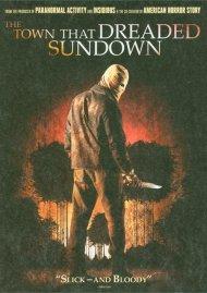 Town That Dreaded Sundown, The Movie