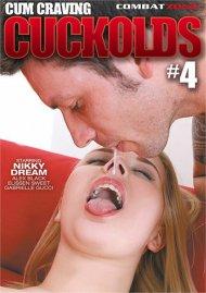 Cum Craving Cuckolds #4 Porn Movie