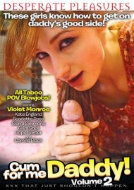 Cum For Me Daddy! Vol. 2 Porn Video